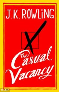 Casual Vacancy - JK Rowling Went From Potter To Potty Mouth Linda Franklin The Real Cougar Woman